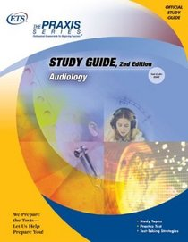 Audiology (Praxis Study Guides)