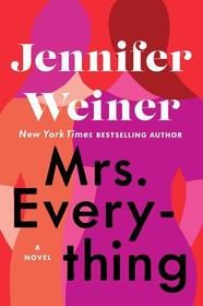 Mrs. Everything: A Novel