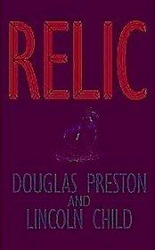 Relic (Pendergast, Bk 1)