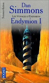 Endymion, tome 1
