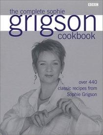 The Complete Sophie Grigson Cookbook