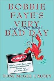 Bobbie Faye's Very (very, very, very) Bad Day (aka Charmed and Dangerous) (Bobbie Faye, Bk 1)