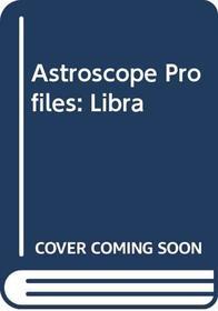 Astroscope Profiles: Libra