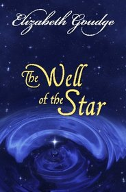 The Well Of The Star: A Christmas Story