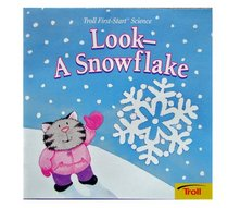 Look a Snowflake (First Start Science)