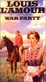 War Party (Sacketts, Bk 8.5)