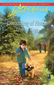 Dreaming of Home (Canyon Springs, Bk 1) (Love Inspired, No 522)
