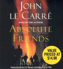 Absolute Friends (Audio CD) (Abridged)