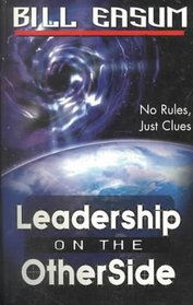 Leadership on the Other Side: No Rules, Just Clues
