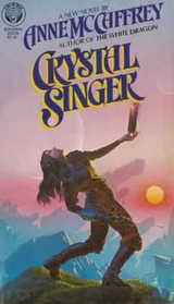 Crystal Singer (Crystal Singer, Bk 1)