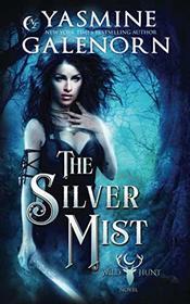 The Silver Mist (Wild Hunt)