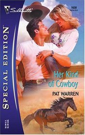 Her Kind of Cowboy (Silhouette Special Edition, No 1638)