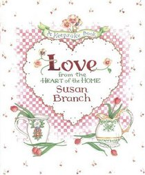 Love from the Heart of the Home : A Keepsake Book