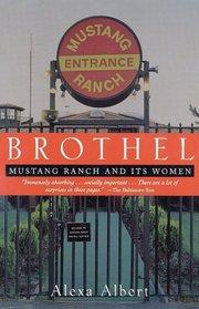 Brothel : Mustang Ranch and Its Women