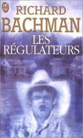 Les Regulateurs (French Edition)