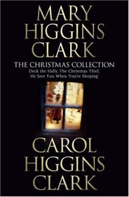 The Christmas Collection: Deck the Halls /  Christmas Thief / He Sees You When Your Sleeping