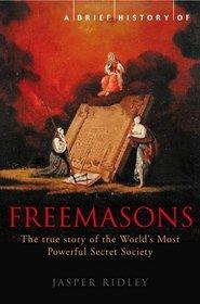 A Brief History of the Freemasons