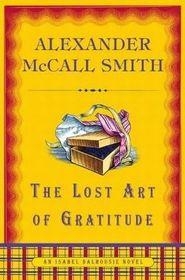 The Lost Art of Gratitude (Isabel Dalhousie, Bk 6)