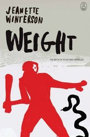 Weight : The Myth of Atlas and Heracles (Myths)