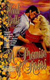 A Promise of Roses (Rose Trilogy, Bk 2)
