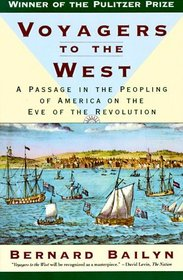 Voyagers to the West : A Passage in the Peopling of America on the Eve of the Revolution