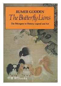 The Butterfly Lions: The Pekingese in History, Legend and Art (A Studio book)