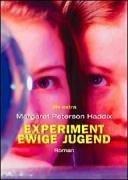 Experiment EWIGE JUGEND.