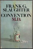 Convention, M.D.;: A novel of medical in-fighting
