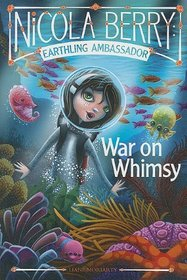 War on Whimsy (Nicola Berry)