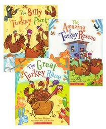 Thanksgiving Turkey Trio (3 Books) (The Great Turkey Race, The Amazing Turkey Rescue, The Silly Turkey Party)