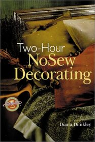 Two-Hour NoSew Decorating