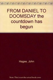 From Daniel to Doomsday : The Countdown Has Begun