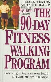 The 90-Day Fitness Walking Program