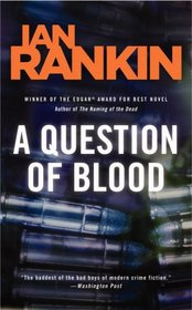 A Question of Blood  (Inspector Rebus, Bk 14)