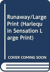 Runaway/Large Print (Silhouette Sensation Large Print)