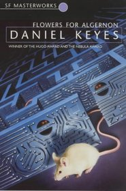 Flowers for Algernon (Millennium SF Masterworks S)