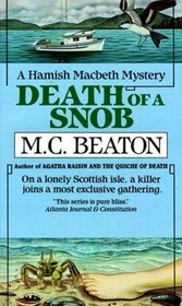 Death of a Snob (Hamish MacBeth, Bk 6)