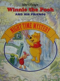 Night Time Mystery (Winnie the Pooh)