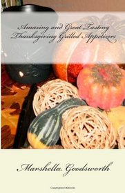 Amazing and Great Tasting Thanksgiving Grilled Appetizers