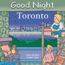 Good Night Toronto (Good Night Our World series)