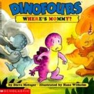 Where's Mommy (Dinofours)
