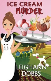 Ice Cream Murder (Lexy Baker Cozy Mystery Series) (Volume 9)