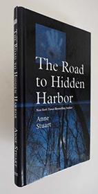The Road to Hidden Harbor (Thorndike Press Large Print Romance Series)