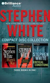 Stephen White CD Collection 3: Harm's Way, Remote Control, Critical Conditions