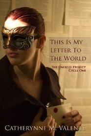 This Is My Letter To The World: The Omikuji Project Cycle One