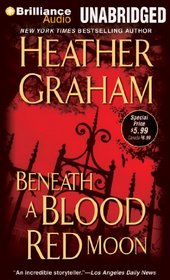 Beneath a Blood Red Moon (Alliance Vampires, Bk 1) (Audio CD) (Unabridged)