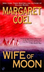 Wife of Moon (Wind River Reservation, Bk 10)