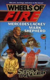 Wheels of Fire (Serrated Edge, Bk 3)