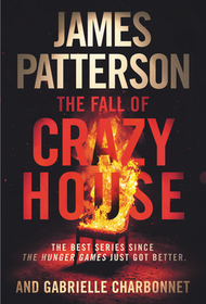The Fall of Crazy House (Crazy House, Bk 2)