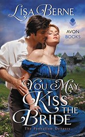 You May Kiss the Bride (Penhallow Dynasty, Bk 1)